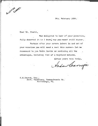[Andrew Carnegie to Samuel H. Church, February 9, 1898]