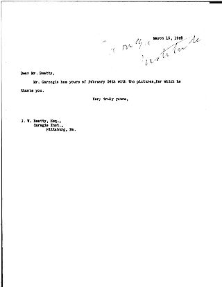 [James Bertram (?) to J.W. Beatty, March 15, 1909]