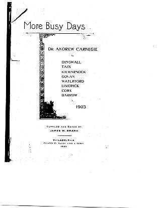 More busy days: Dr. Andrew Carnegie at Dingwall, Tain, Kilmarnock, Govan, Waterford, Limerick,...