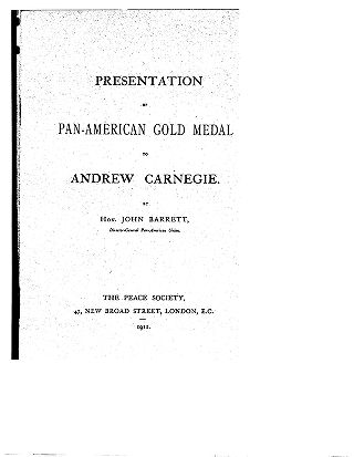 Presentation of Pan-American gold medal to Andrew Carnegie by Hon. John Barrett, Director-General...