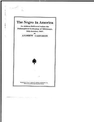 The negro in America: an address delivered before the Philosophical Institution of Edinburgh, 16th...