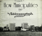 How municipalities use the Addressograph