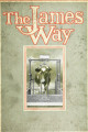 The James way : a book showing how to build and equip a practical up-to-date dairy barn