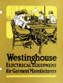 Westinghouse electrical equipment for garment manufacturers