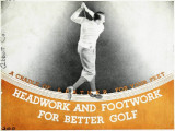 Headwork and footwork for better golf
