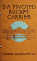 'S-A' pivoted bucket carrier