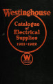 Westinghouse catalogue of electrical supplies, 1921-1922