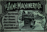 Illustrated catalogue of bolt and nut machinery : manufactured by the Acme Machinery Co.