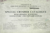Special crusher catalogue : road building machinery, contractors' and township supplies