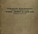 Tobacco machinery : patented and manufactured by the John B. Adt Co.