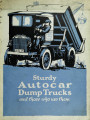 Sturdy Autocar dump trucks : and those who use them