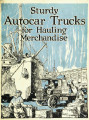 Sturdy Autocar trucks for hauling merchandise