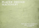 Placer dredge machinery