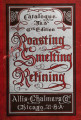 Roasting, smelting, refining : catalogue no. 3