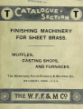 Catalogue section T : finishing machinery for sheet brass : muffles, casting shops, and furnaces