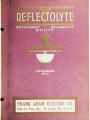 Reflectolyte : efficiency, reliability, utility : catalogue no. 2