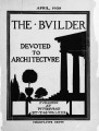 The Builder - April, 1908