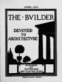 The Builder - April, 1913