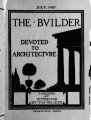 The Builder - July, 1907