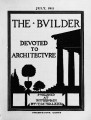 The Builder - July, 1911