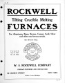 Rockwell tilting crucible melting furnaces : for aluminum, brass, bronze, copper, gold, silver and...