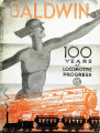 Baldwin : 100 years of locomotive progress