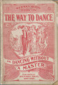 The way to dance or Dancing without a master